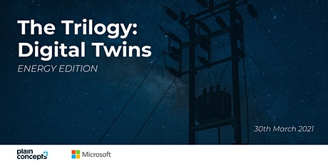 The Trilogy: Digital Twin - Energy Edition tickets