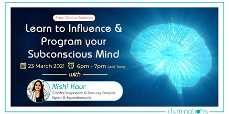 Learn To Influence And Program Your Subconscious Mind tickets