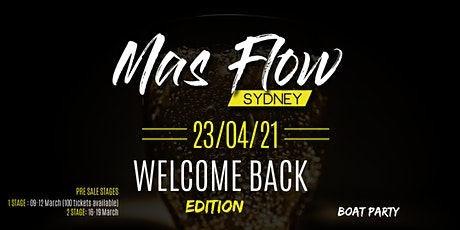 Mas Flow Sydney Welcome Back Edition tickets