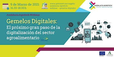 Andalucía Agrotech Webinar: Gemelos Digitales biglietti