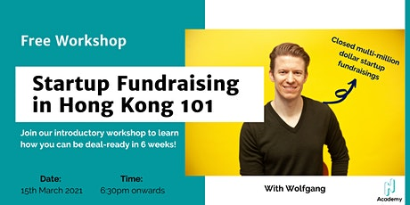 Startup Fundraising in Hong Kong 101 tickets