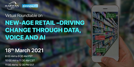 New-Age Retail –Driving change through Data, Voice and AI tickets