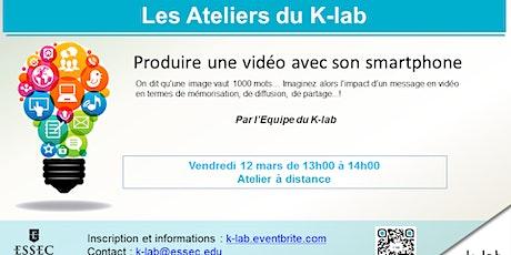 K-Lab workshops, Produire une vidéo avec son smartphone billets