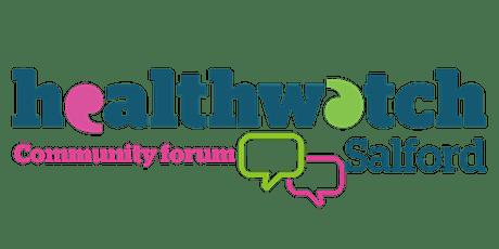 Healthwatch Salford Community Forum tickets