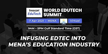 World EdTech Summit - MENA tickets