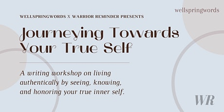 Journeying Towards Your True Self tickets