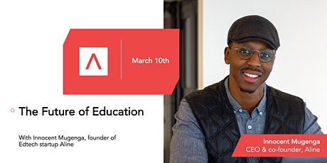 The Future of Education with Innocent Mugenga, CEO/founder of Aline tickets