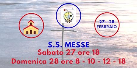 S.S. Messe Sabato 27 e Domenica 28 Febbraio 2021 tickets