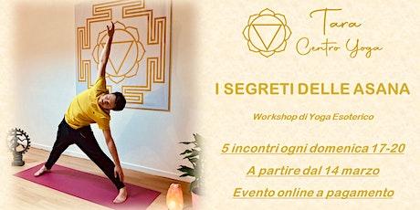 I Segreti Delle Asana - Workshop di Yoga Esoterico biglietti