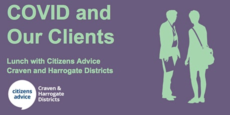 Lunch with Citizens Advice Craven and Harrogate Districts tickets