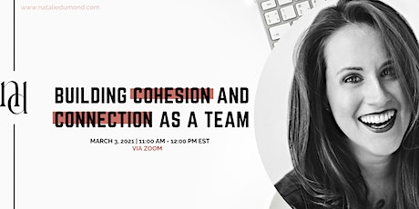 Building Cohesion and Connection as a Team tickets