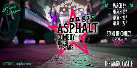 Magic Asphalt: Drive-in Comedy Live at Sunset tickets