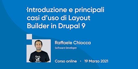 Introduzione e principali casi d'uso di Layout Builder in Drupal 9   Corso biglietti