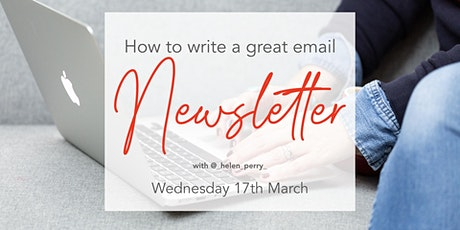 How to write a great email newsletter tickets