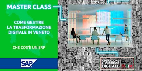 PMI: Come gestire la trasformazione digitale in Veneto - Che cos'è un ERP biglietti