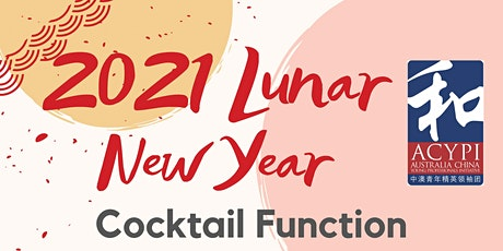 ACYPI Melbourne: Lunar New Year Cocktail Function tickets