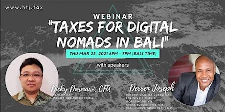 (WEBINAR) Taxes for Digital Nomads in Bali tickets