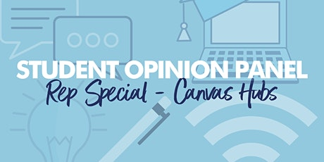 Student Opinion Panel - Canvas Hubs tickets