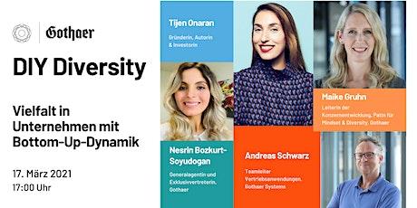 DIY Diversity-Vielfalt in Unternehmen mit Bottom-Up-Dynamik   GDW x Gothaer Tickets
