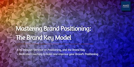 Mastering Brand Positioning: the Brand Key Model tickets