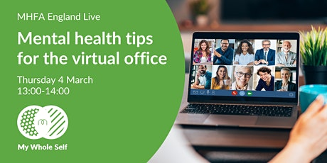 Mental health tips for the virtual office tickets