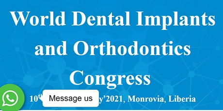 World Dental Implants and Orthodontics Congress(WDIOC-21) tickets