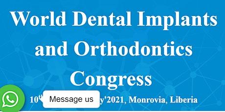 World Dental Implants and Orthodontics Congress(WDIOC-21) tickets
