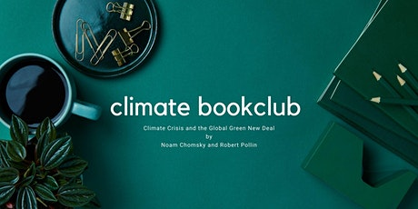 Climate Book Club - Climate Crisis and the Global Green New Deal tickets