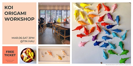 Koi Origami Workshop [免費] 錦鯉摺紙工作坊 tickets