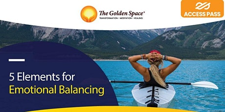 5 Elements for Emotional Balancing tickets