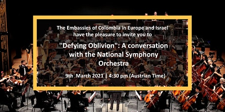 """""""Defying Oblivion"""": A conversation with the Colombian Symphony Orchestra tickets"""