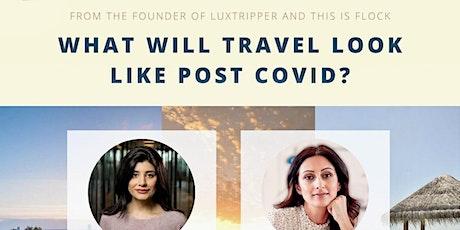 Future of Travel Post Covid tickets