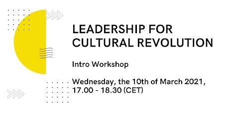 Leadership for Cultural Revolution tickets
