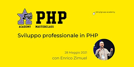 Sviluppo professionale in PHP [GrUSP Academy - PHP Masterclass] billets
