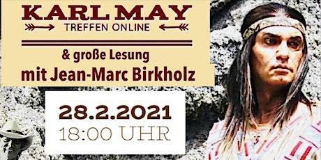 Karl May treffen online  -  Winnetou in Deinem Wohnzimmer Tickets