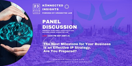 The Next Business Milestone is an Effective IP Strategy. Are You Prepared? tickets