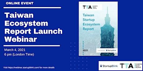 Taiwan Ecosystem Launch Webinar Tickets