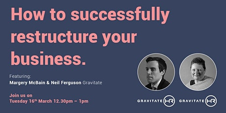 How to successfully restructure your business. tickets