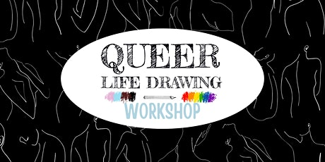 Queer Life Drawing Workshop tickets