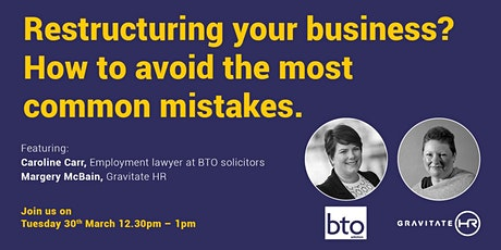 Restructuring your business? How to avoid the most common mistakes. tickets