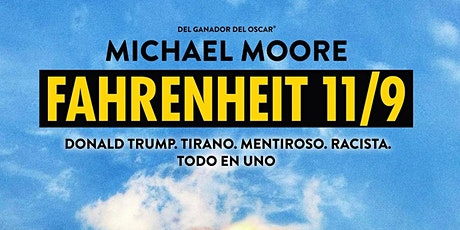Fahrenheit 11/9 Tickets