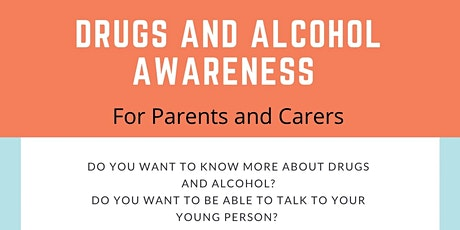Drugs and Alcohol Awareness - for Parents and Carers - for M20 and M21 tickets