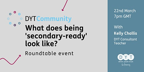 DYT Community: What does being 'secondary-ready' look like? tickets