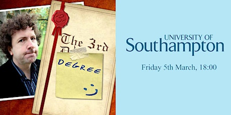 The 3rd Degree - Southampton University tickets