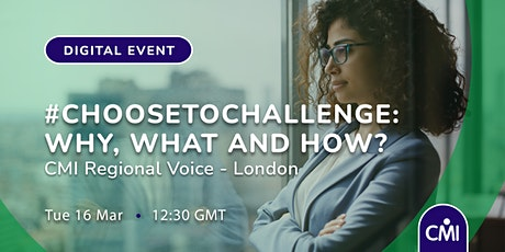 #ChooseToChallenge: Why, What and How? tickets