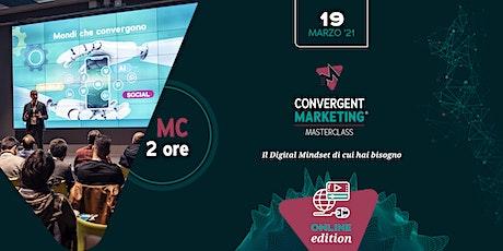 Marzo -  Convergent Marketing® MasterClass | MC2 biglietti