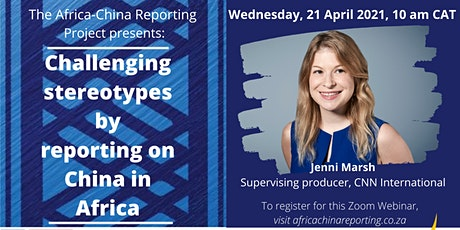 Challenging stereotypes by reporting on China in Africa with Jenni Marsh tickets