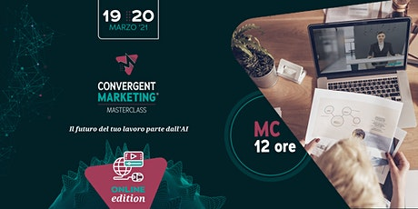Marzo - Convergent Marketing® MasterClass | MC12 | Conversation Designer biglietti