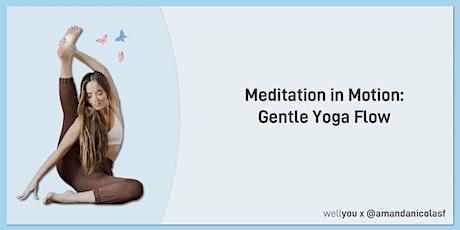 Meditation in Motion: Gentle Yoga Flow tickets