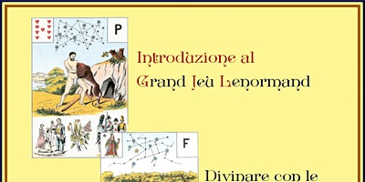 Introduzione al Grand Jeu Lenormand